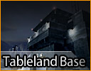 Tableland Base